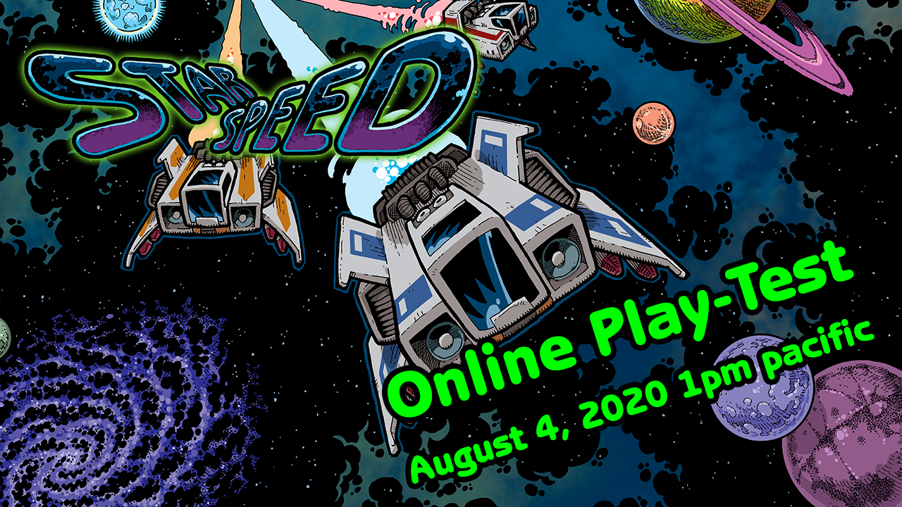 StarSpeed Play Test August 4, 2020